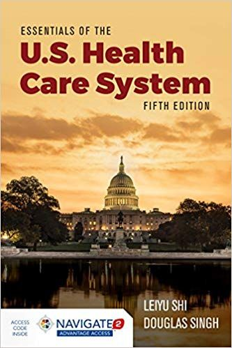 Pdf Download Essentials Of The U S Health Care System Free Epub