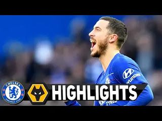 Chelsea Vs Wolverhampton 1 1 All Goals And Match Highlights 2019 Chelsea Vs Wolverhampton 1 1 All Goals An Match Highlights Man Of The Match Soccer Highlights