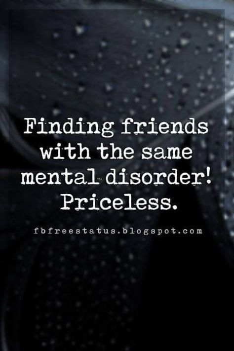 funny friendship quotes for your craziest friends short funny