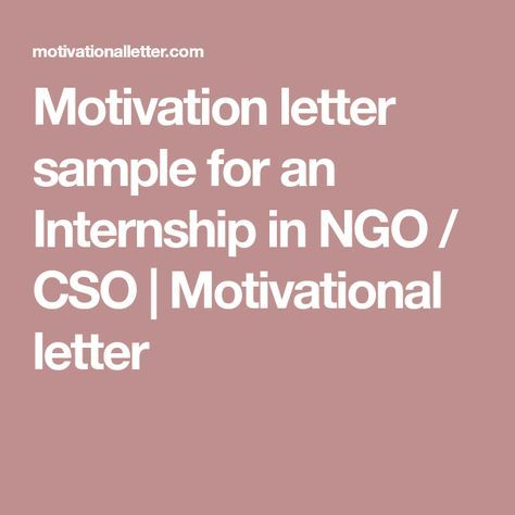 Motivation letter sample for an Internship in NGO / CSO