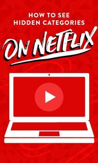 tons of hidden categories — here's how to see them Easily search through Netflix with the master list of category codes.Easily search through Netflix with the master list of category codes.