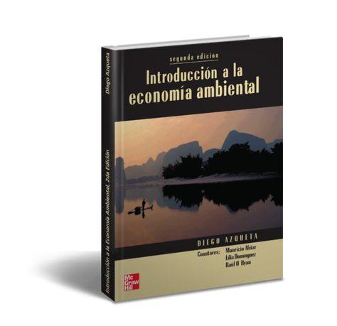 Introduccion Ala Economia Ambiental Diego Azqueta Pdf