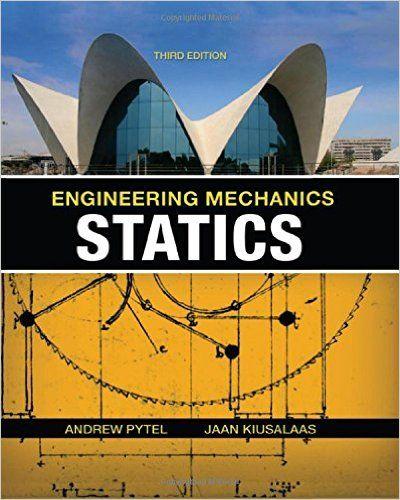 Engineering Mechanics Statics Pdf Free Pdf Books Engineering Mechanics Statics Engineering Mechanics Dynamics Mechanical Engineering