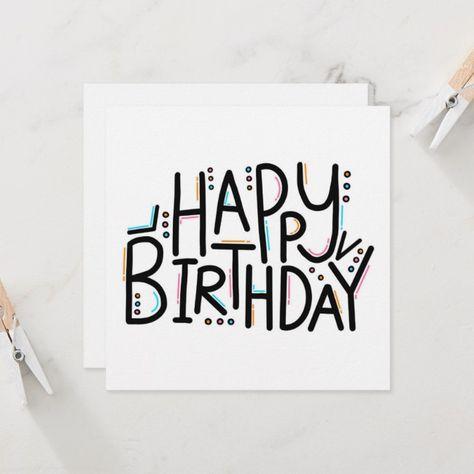 Shop Imperfect Happy Birthday Card created by MangoJango. Best Friend Birthday Cards, Creative Birthday Cards, 18th Birthday Cards, Simple Birthday Cards, Homemade Birthday Cards, Bday Cards, Birthday Cake, Diy Birthday Poster, Diy 18th Birthday Gifts