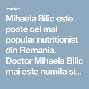 Mihaela Bilic. Cura de slabire a Mihaelei Bilic. Dieta Bilic. Doctor nutritionist.