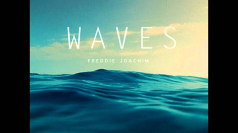 Freddie Joachim - Waves
