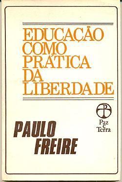 Resenha Do Livro Educacao Como Pratica Da Liberdade De Paulo
