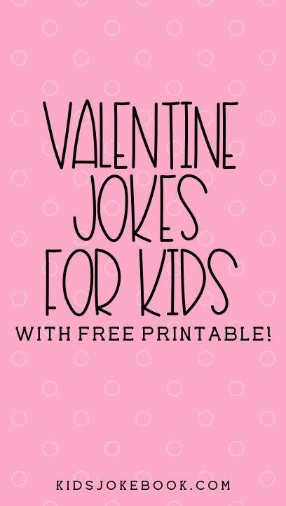 25 Valentine Knock Knock Jokes In 2020 Valentine Jokes Valentines Day Jokes Jokes For Kids