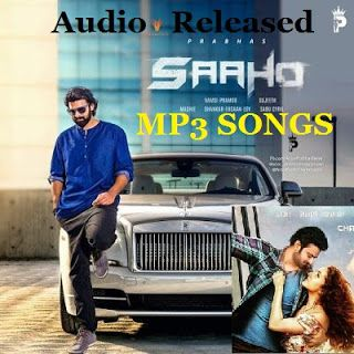 Saaho 2019 Mp3 Songs Free Download 320kbps Atozmp3 Mp3 Song
