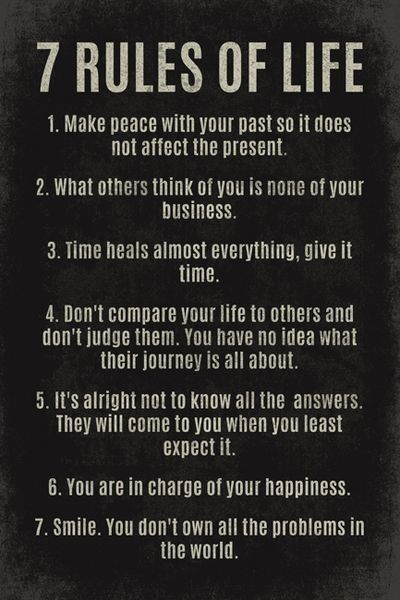 Pin By Jane Baga On Face To Face 7 Rules Of Life Inspiring Quotes About Life Life Quotes