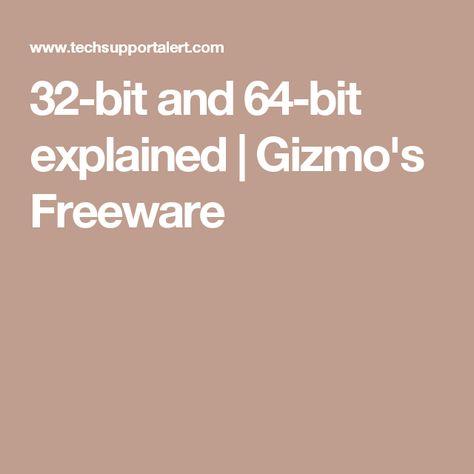 32-bit and 64-bit explained | Gizmo's Freeware