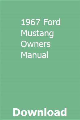 1967 Ford Mustang Owners Manual Repair Manuals Owners Manuals Manual