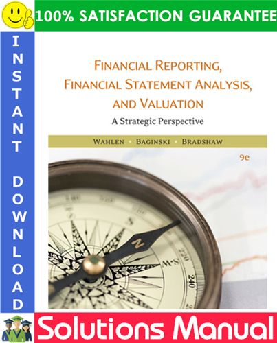 financial reporting statement analysis and valuation 9th edition solutions manua p&l format