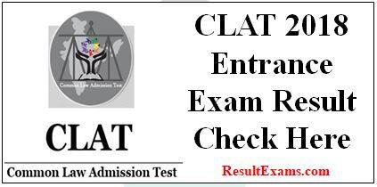 Clat 2018 Entrance Exam Result Clat Result 2018 Clat Result 2018 Date Www Clat Ac In 2018 Clat 2018 Syllabus Clat Exam Results Exam Entrance Exam