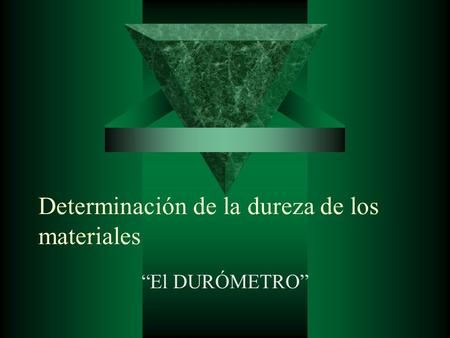 Determinacion De La Dureza De Los Materiales Ejemplos De Ensayos Ingeniero Quimico Materiales Compuestos