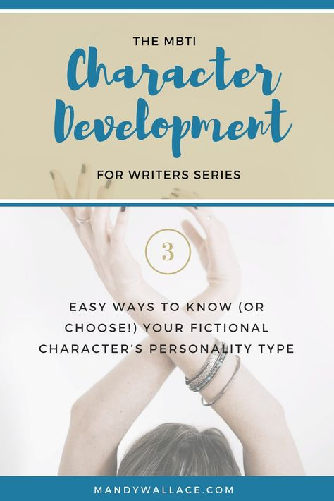 3 Ways to Know (or Choose) Your Fictional Character's MBTI Personality