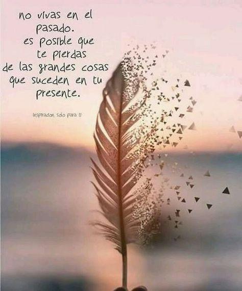 Positive quotes, Life quotes, Spanish quotes, Quotes, Motivational phrases, Love quotes - y frases de recuerdos -  #Positivequotes