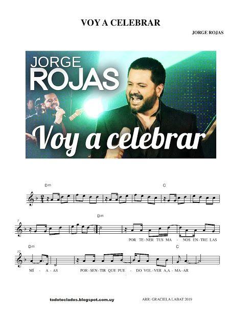 Voy A Celebrar Jorge Rojas Jorge Rojas Jorge Letras Y Acordes