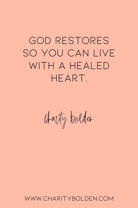 God can completely restore your broken heart. Click for more at www.charitybolden.com for topics like: joy, waiting, prayer, spiritual formation, growth, God, identity and soul care.#spiritualjourney #spiritualgrowthquotes #journeyquote #waitingquotes #godishealer #griefquotes #griefjourney #godsvoice #hopequote #godquote #godslove #healingspace #listenforgod #bestillandknow #godsvoice #bestill #vulnerabilityquote#stillnessquotes #mentalhealth #transformationquote #restorationquote #brokenheart