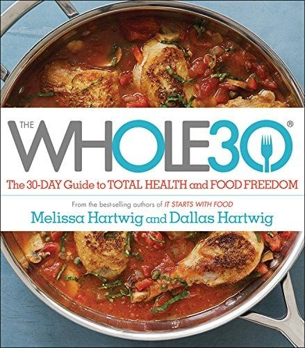 Whole 30 Cookbook Whole 30 Diet Whole 30 Recipes Food