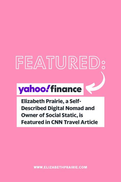 FEATURED: Self-Described Digital Nomad is Featured in CNN Travel Article | Elizabeth Prairie