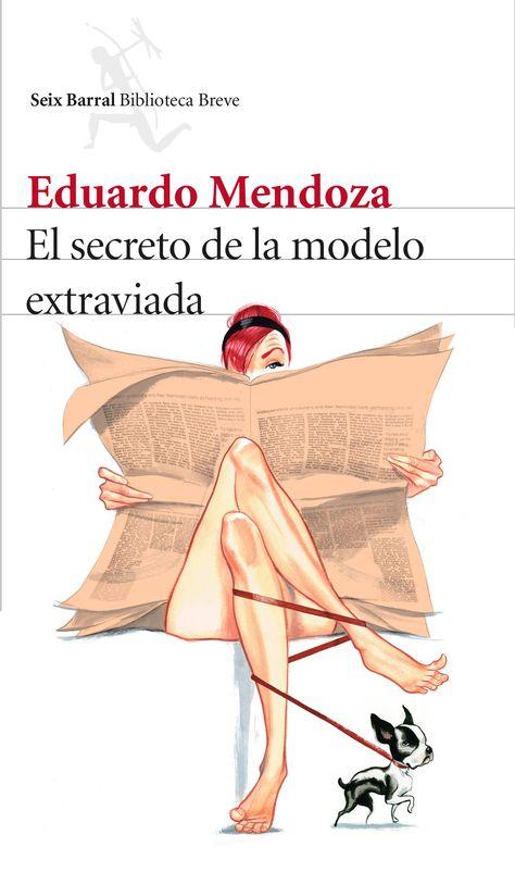 """Vuelve el detective más loco en la nueva novela de Eduardo Mendoza, """"El secreto de la modelo extraviada""""."""
