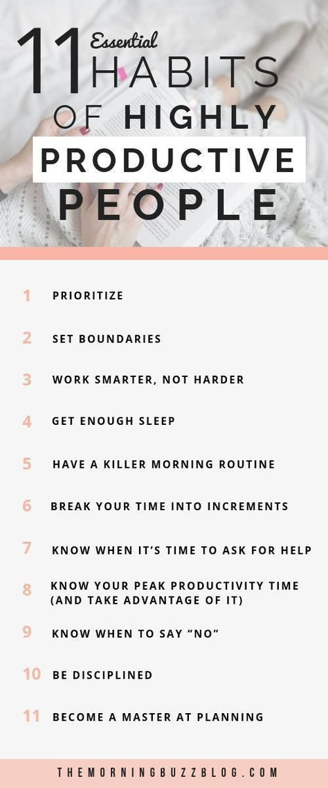11 Simple Habits Of Highly Productive People | The Morning Buzz
