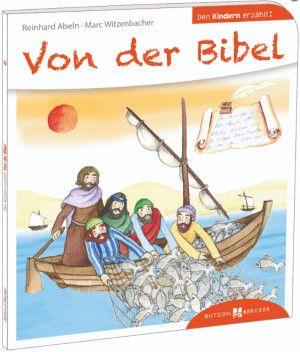 Von Der Bibel Den Kindern Erzählt Kinderbücher Kinder Und
