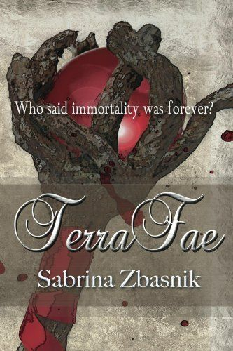 TerraFae by Sabrina Zbasnik, http://www.amazon.com/dp/B008K4MUR4/ref=cm_sw_r_pi_dp_TeWCtb14DNVBX