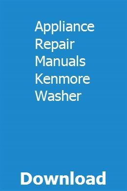 Appliance Repair Manuals Kenmore Washer With Images Kenmore