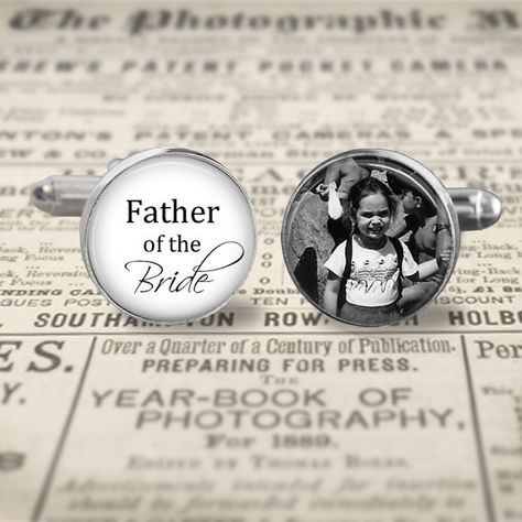 Father Of The Bride CufflinksCustom Photo by MsGolightlyDesigns, $20.25 I want to get these for dad