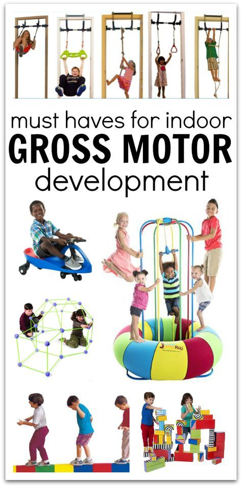 Toys And Equipment For Indoor Gross Motor Development No Time For Flash Cards Gross Motor Gym Games For Kids Infant Activities