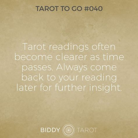 Tarot To Go #40 Tarot readings often become clearer as time passes. Always come back to your reading later for further insight. #tarot #tarottogo #tarotreadersofinstagram #tarottutorials #intuition #biddytarot #tarotcards #tarotreading #tarotcard #tarotmeanings #tarotcardmeanings #tarotlessons #learntarot