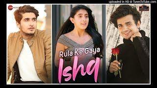 Rula Ke Gaya Ishq Tera Mp3 Song Download Mr Jatt Tik Tok Gnoll Blog Tik Tok Blog Download Gaya Gnoll I In 2020 Song Hindi Free Song Lyrics New Hindi Songs