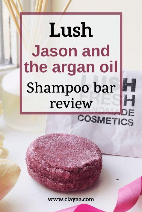 Lush Jason And The Argan Oil Shampoo Bar Review Beauty Queen Hair Makeup Nails Shampoo Bar Lush Shampoo Bar Lush Hair Products