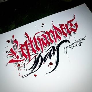 'Lefthanders Day' Yes I am. Greetz to all my Lefty Mates #calligraphy #calligraphymasters #calligraffiti #handlettering #handwriting #handstyle #freehand #lefthand #lefty #gothic #custom #fraktur #lettering #effect #paindesignart @handmadefont #tyxca #typematters #typism #typegang #goodtype #artoftype #thedailytype #designspiration #lefthandersday
