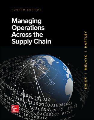 Solution Manual Download Only For Managing Operations Across The Supply Chain 4th Edition By Swink Isbn 10 1260239462 Isbn 13 9781260239461 Supply Chain Solutions Supply Chain Supply Management