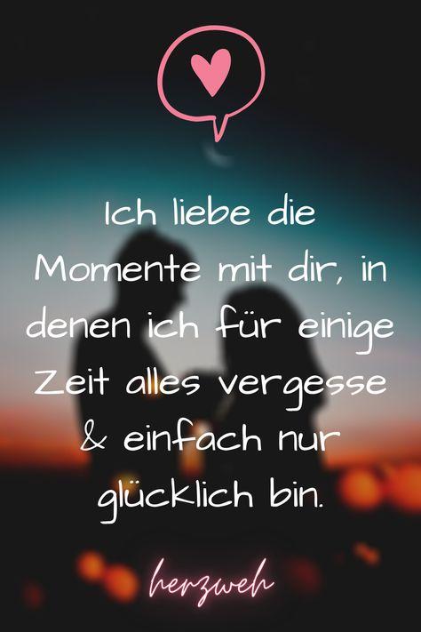 Ich liebe die Momente mit dir, in denen ich für einige Zeit alles vergesse & einfach nur glücklich bin. Hier findest du Sprüche und Zitate rund um das Thema Herzweh / Herzschmerz/ Sehensucht / Liebe / Nachdenken / Beziehung / WhatsApp Status Sprüche - herzweh®