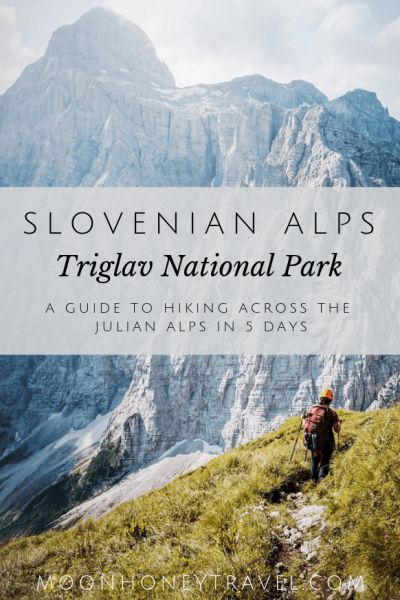 Hut to Hut Hike Across Triglav National Park, Julian Alps, Slovenia  hiking, womens hiking backpack, hiking meals backpacking #hikinggear #naturelove #outdoors