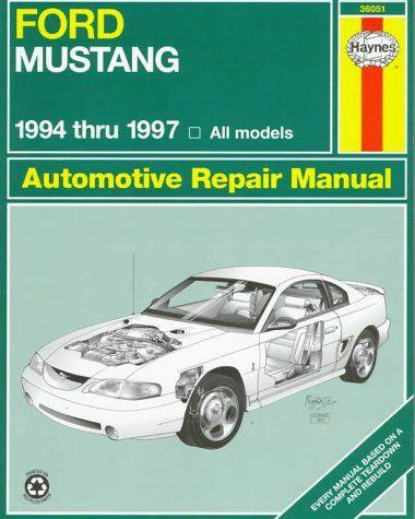 Ford Mustang 1994 Thru 1997 All Models Automotive Repair Manual Pdf Manual Https Original Manuals Ecrater C Automotive Repair Repair Manuals Ford Mustang