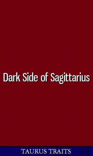 sagittarius darkside astrology