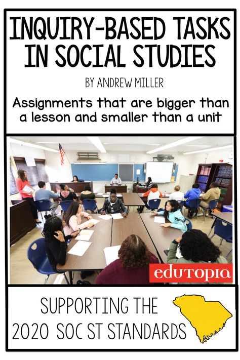 Inquiry-Based Tasks in Social Studies