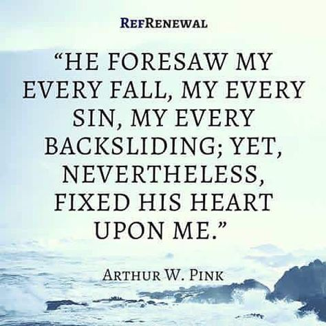 He... fixed His heart upon me.