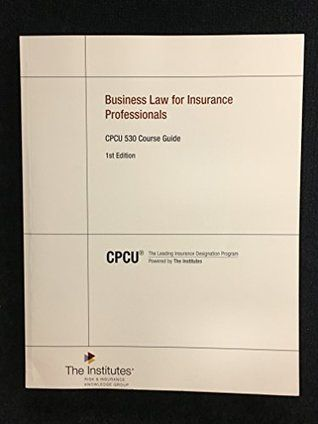 Epub Free Business Law For Insurance Professionals Cpcu 530