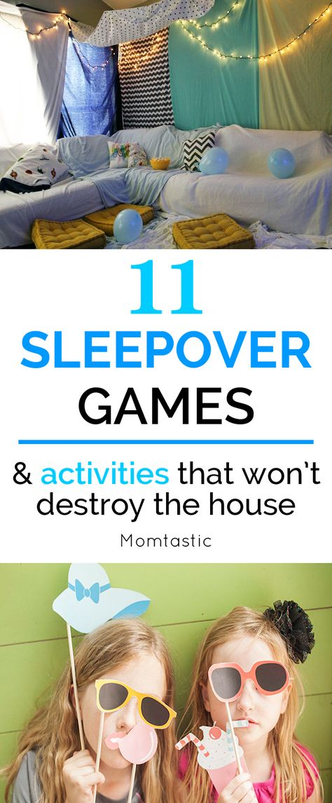 11 Sleepover Games & Activities That Won't Destroy the House