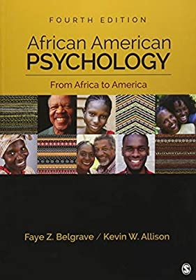 Amazon Com African American Psychology From Africa To America 9781506333403 Belgrave Faye Z Zollicoffer African American Studies Good Books Psychology