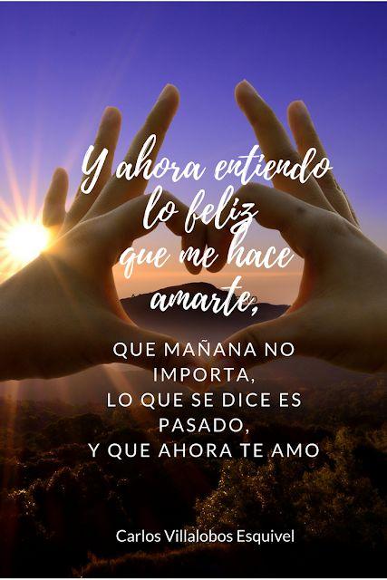 Entre Los Versos De Carlos: Yo Te Amo Mientras Ellos Dicen