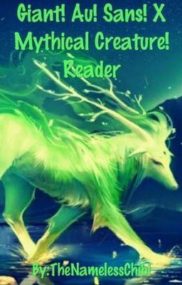 Giant!AU!Sans x MythicalCreature!Reader Oneshots - Dream x