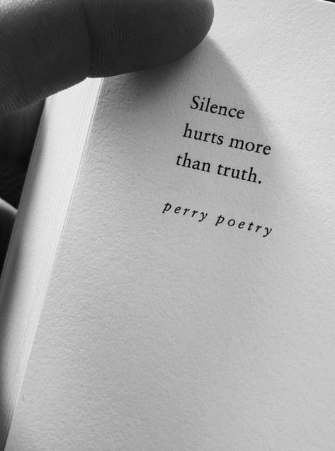 Silence hurts more than truth
