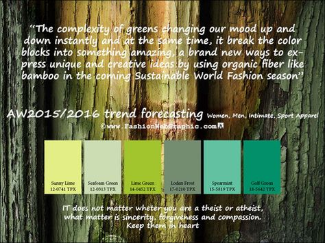 AW2015/2016 trend forecasting for Women, Men, Intimate, Sport Apparel - The complexity of greens changing our mood up and down instantly and at the same time, it break the color blocks into something amazing, a brand new ways to express unique and creative ideas by using bamboo in the coming Sustainable World Fashion season www.FashionWebGraphic.com